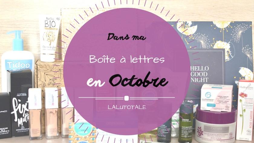 Haul les coeurs en Octobre ! Boîte à lettres et résumé du mois.