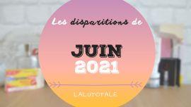 disparitions produits beauté juin 2021