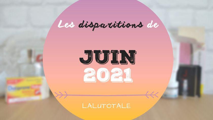 ✞ Les disparitions dans ma salle de bains en Juin 2021 ✞