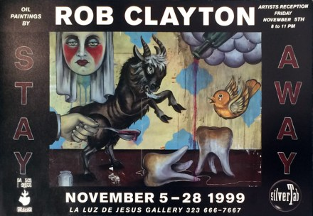 Rob Clayton - Stay Away 1999Glossy heavy stock poster, 19 x 13 in. $20
