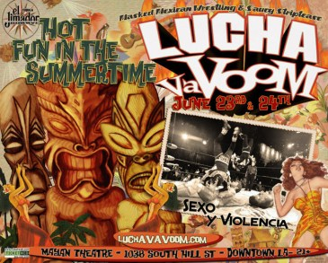 Lucha Va Voom - Hot Fun in the Summertime 2010lightweight gloss poster, 17 x 11 in. $15