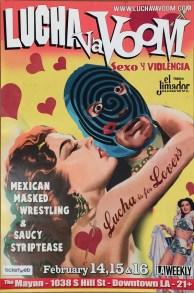 Lucha Va Voom - Lucha is for LoversLightweight poster, 12 x 18 in. $15
