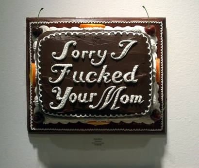 Scott Hove - Sorry I Fucked Your Mom Cake