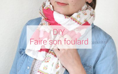 DIY : faire son foulard
