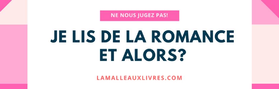 Je lis de la Romance et alors?