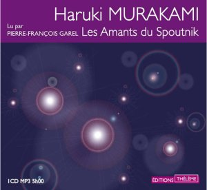 les-amants-du-spoutnik-murakami-livre-audio-cd-mp3-et-telechargement