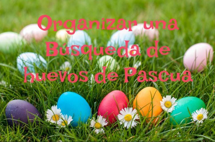 Organizar búsqueda de huevos de Pascua
