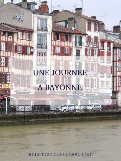 Une journée à Bayonne