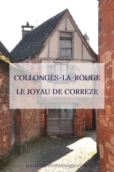 Villages de Corrèze : Collonges la Rouge et Turenne