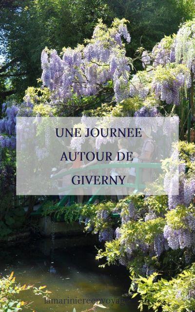Une journée autour de Giverny