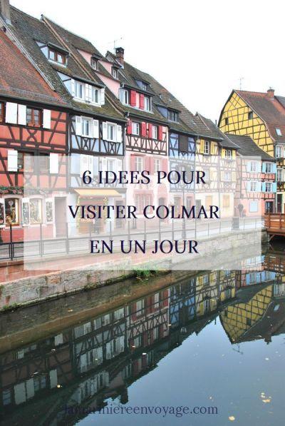 6 idées pour visiter Colmar en un jour