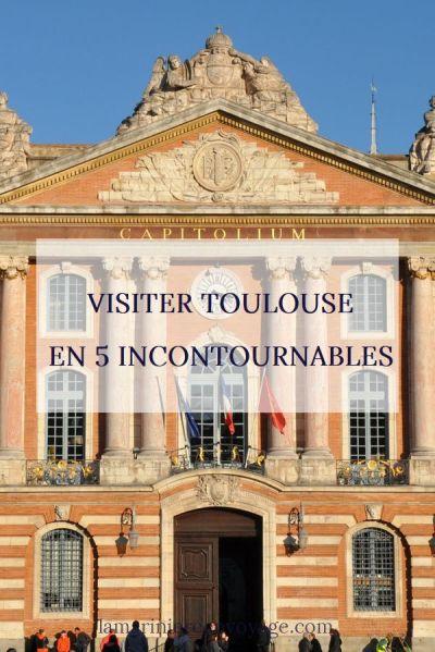 5 incontournables à visiter à Toulouse