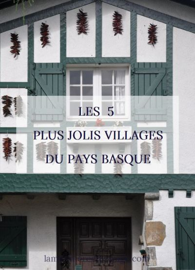 Les 5 plus jolis villages du Pays Basque