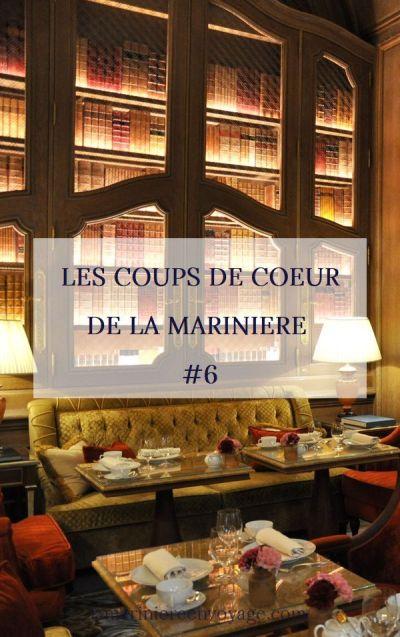 Les Coups de Cœur de la Marinière #6
