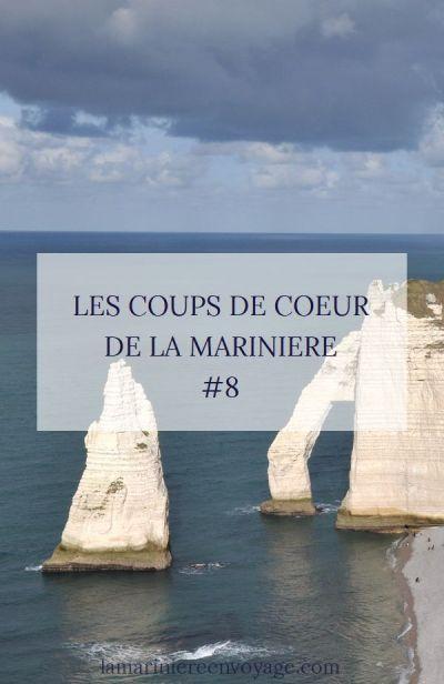 Les Coups de Cœur de la Marinière #8