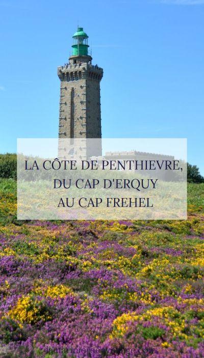 La Côte de Penthièvre du Cap d'Erquy au Cap Fréhel - Blog La Marinière en Voyage