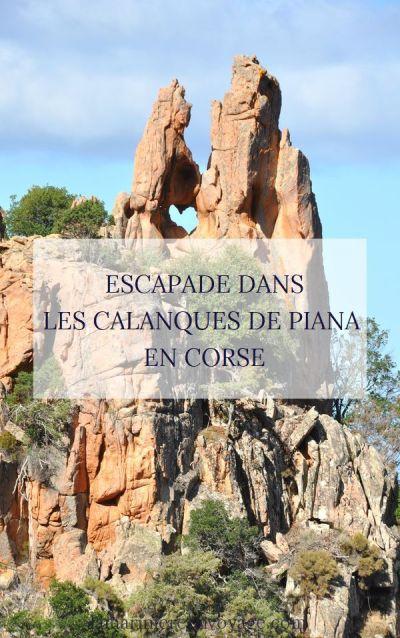 Explorer les Calanques de Piana en Corse - Blog La Marinière en Voyage