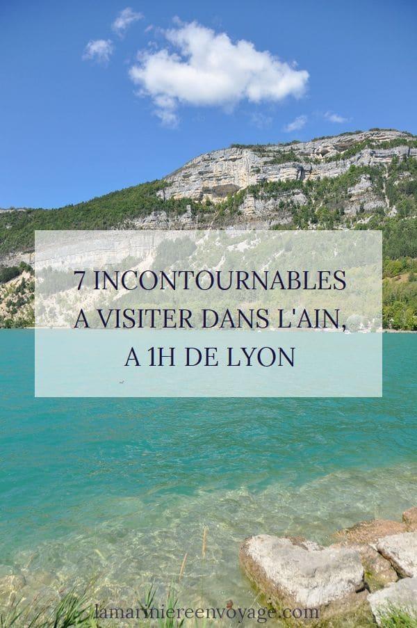 7 incontournables à visiter dans l'Ain - Blog La Marinière en Voyage