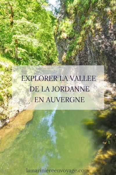 Explorer la vallée de la Jordanne dans le Cantal - La Marinière en Voyage