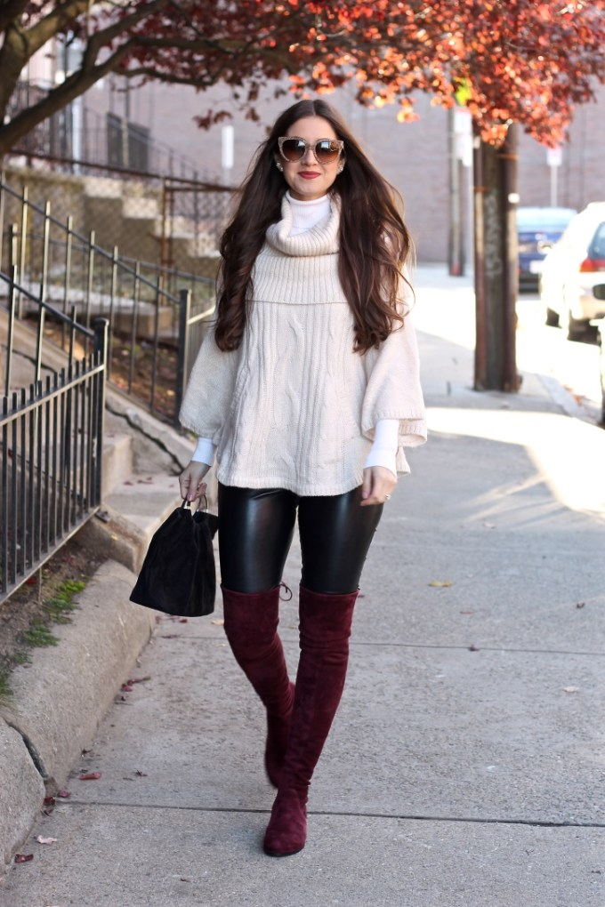 Cream Poncho, Express Black Leather Leggings, Kaitlyn Pan Burgundy OTK Boots