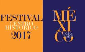 Festival del Centro Histórico 2017