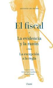 La cuestión del misterio: El fiscal de Antonio De Petro