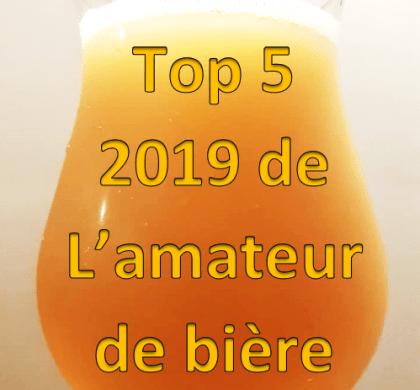 Top 5 2019 de L'amateur de bière