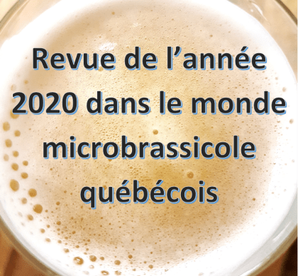 Revue de l'année 2020 dans le monde microbrassicole québécois