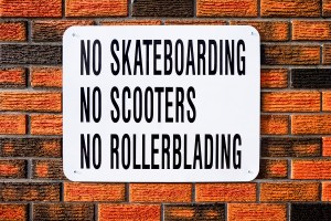 No Skateboarding, No Scooters, No Rollerblading