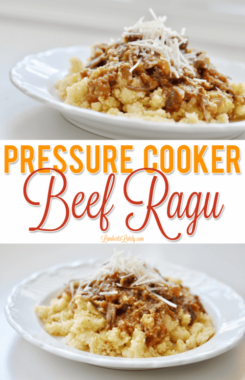 This Pressure Cooker Beef Ragu recipe turns simple roast and grits into something really special. This can be prepped in the Instant Pot and is loaded with rich, cheesy flavor!