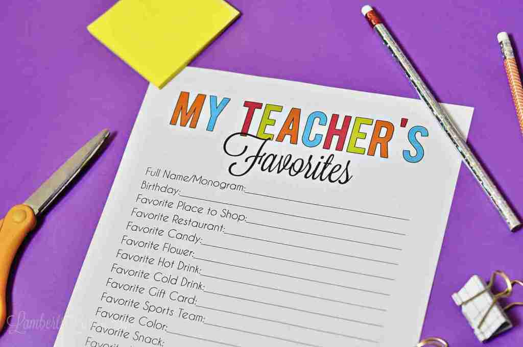 Grab a free copy of this teacher favorite things printable questionnaire - let the educators in your life list their favorites for a quick and easy gift reference!