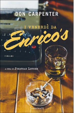 I venerdì da Enrico's - Don Carpenter
