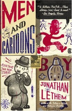 Men and Cartoons | Jonathan Lethem