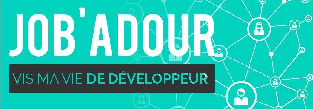 Job'Adour #3 : Vis ma vie de développeur – 13 juin 2018