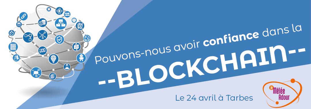 Pouvons-nous avoir confiance dans la blockchain