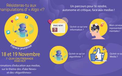 18 et 19 Novembre : Animations d'éducation aux médias  «Résisteras tu aux manipulations d'Algo»
