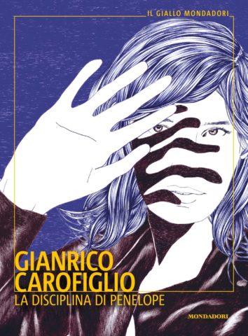 """""""La disciplina di Penelope"""", l'ultimo libro di Gianrico Carofiglio: """"Vi spiego perché è differente dagli altri"""""""
