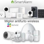 Miglior antifurto casa wireless ? iSmartAlarm o EzViz allarmi smart