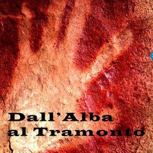 Dall'Alba al Tramonto di Emanuele Gambacciani