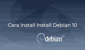 Tutorial Install Debian 10 (Buster) Lengkap