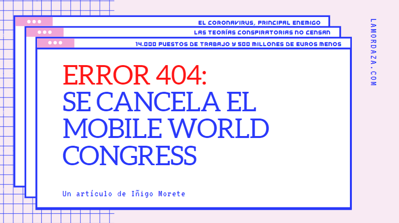 Se cancela el Mobile World Congress 2020 por el coronavirus