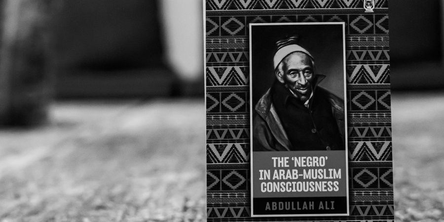 The book cover for The 'Negro' in Arab-Muslim Consciousness by Dr. Abdullah bin Hamid Ali