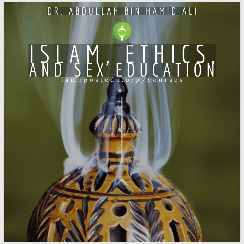 Islam, Ethics, and Sex Education