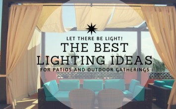Let There Be Light!: The Best Lighting Ideas for Patios and Outdoor Gatherings