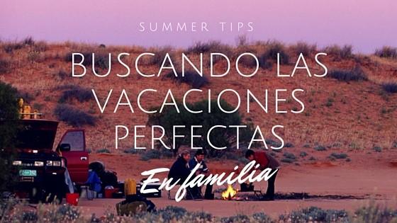 Buscand las vacaciones perfectas