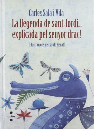"""Portada """"la llegenda de sant jordi explicada pel señor drac"""""""