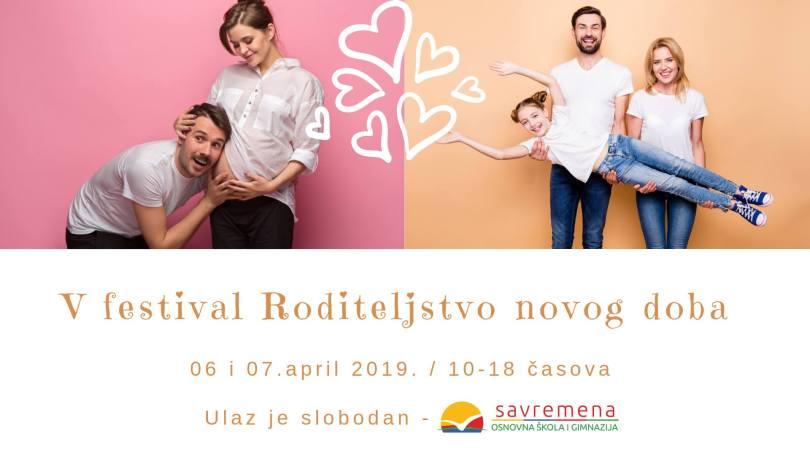 """Festival """"Roditeljstvo pod pritiskom"""" Udruženja Roditeljstvo novog doba"""