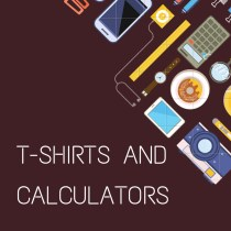 T-shirts and Calculators: Monday Morning Food for Thought by Samantha Aycock