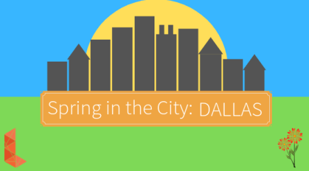 Spring in the City: DALLAS