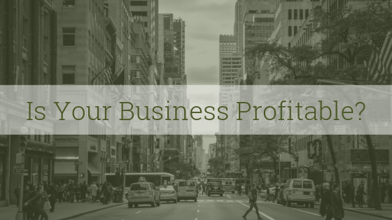 is your business profitable?